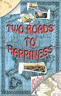 Two Roads to Happiness: The Story of Steve and Sandy