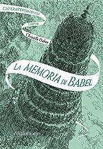 La memoria di Babel. L'Attraversaspecchi - 3 (Italian Edition)
