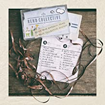 Build Your Kingdom Here (A Rend Collective Mix Tape)