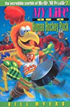 My Life as a Human Hockey Puck (The Incredible Worlds of Wally McDoogle Book 7)