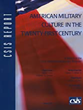 American Military Culture in the Twenty-First Century (CSIS Reports)