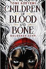 Children of Blood and Bone: Goldener Zorn (German Edition) Kindle Edition