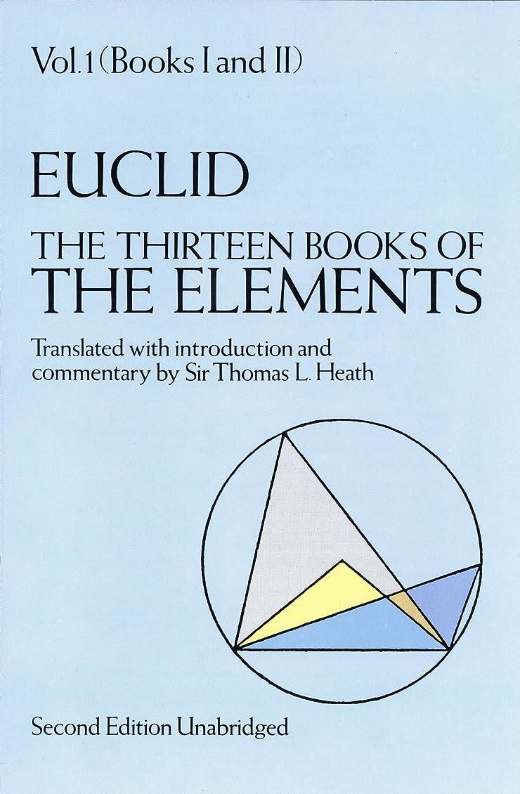 リズミカルな願望キャンセルThe Thirteen Books of the Elements, Vol. 1 (Dover Books on Mathematics) (English Edition)