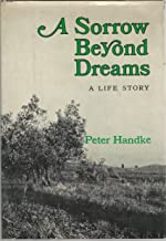 A Sorrow Beyond Dreams: A Life Story