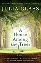 A House Among the Trees: A Novel