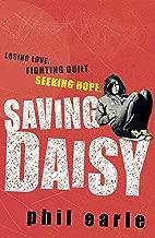 Saving Daisy. Phil Earle