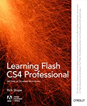Learning Flash CS4 Professional: Getting Up to Speed with Flash (Adobe Developer Library) (English Edition)