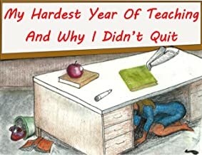 My Hardest Year of Teaching: and Why I Didn't Quit