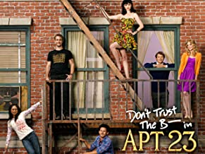 Don't Trust The B- In Apartment 23 Season 2