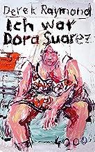 Ich war Dora Suarez (Pulp Master 9) (German Edition)