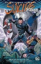 Suicide Squad Vol. 4: Earthlings on Fire (Rebirth) (DC Universe Rebirth: Suicide Squad)
