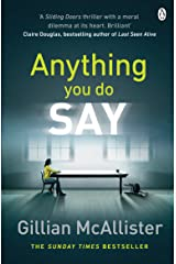 Anything You Do Say: THE ADDICTIVE psychological thriller from the Sunday Times bestselling author (English Edition) Formato Kindle