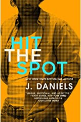 Hit the Spot (Dirty Deeds Book 2) Kindle Edition