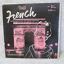 FRENCH LANGUAGE RECORD BY G. J. E. SULLIVAN , PHD U.OF DAYTON OHIO ON DISC-ED RECORDS---RECORD # DE 1001--TEACHES PRONUNCIATION-BASIC PHRASES - BASIC RULES --& MORE