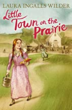 Little Town on the Prairie (Little House on the Prairie)