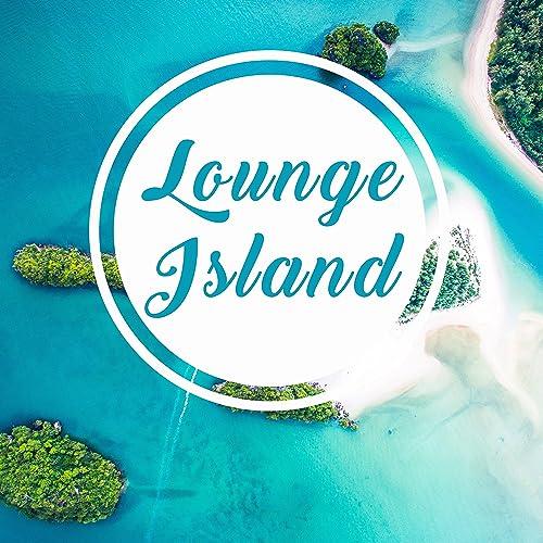 11393c8d40482 Lounge Island - Summer Tropical Journey