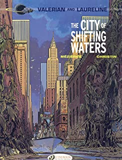 The City of Shifting Waters (Valerian & Laureline)