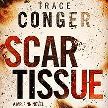 Scar Tissue: Mr. Finn, Book 2