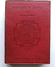 Principles of Tantra (The Tantratattva of Sriyukta Siva Candra Vidyarnava Bhattacarya Mahodaya Part 1