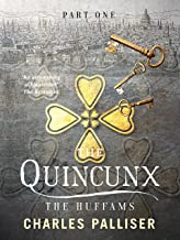 The Quincunx: The Huffams