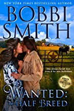 Wanted - The Half Breed: She Knows He Is Innocent