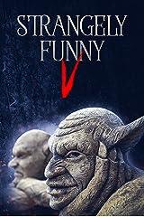 Strangely Funny V Kindle Edition