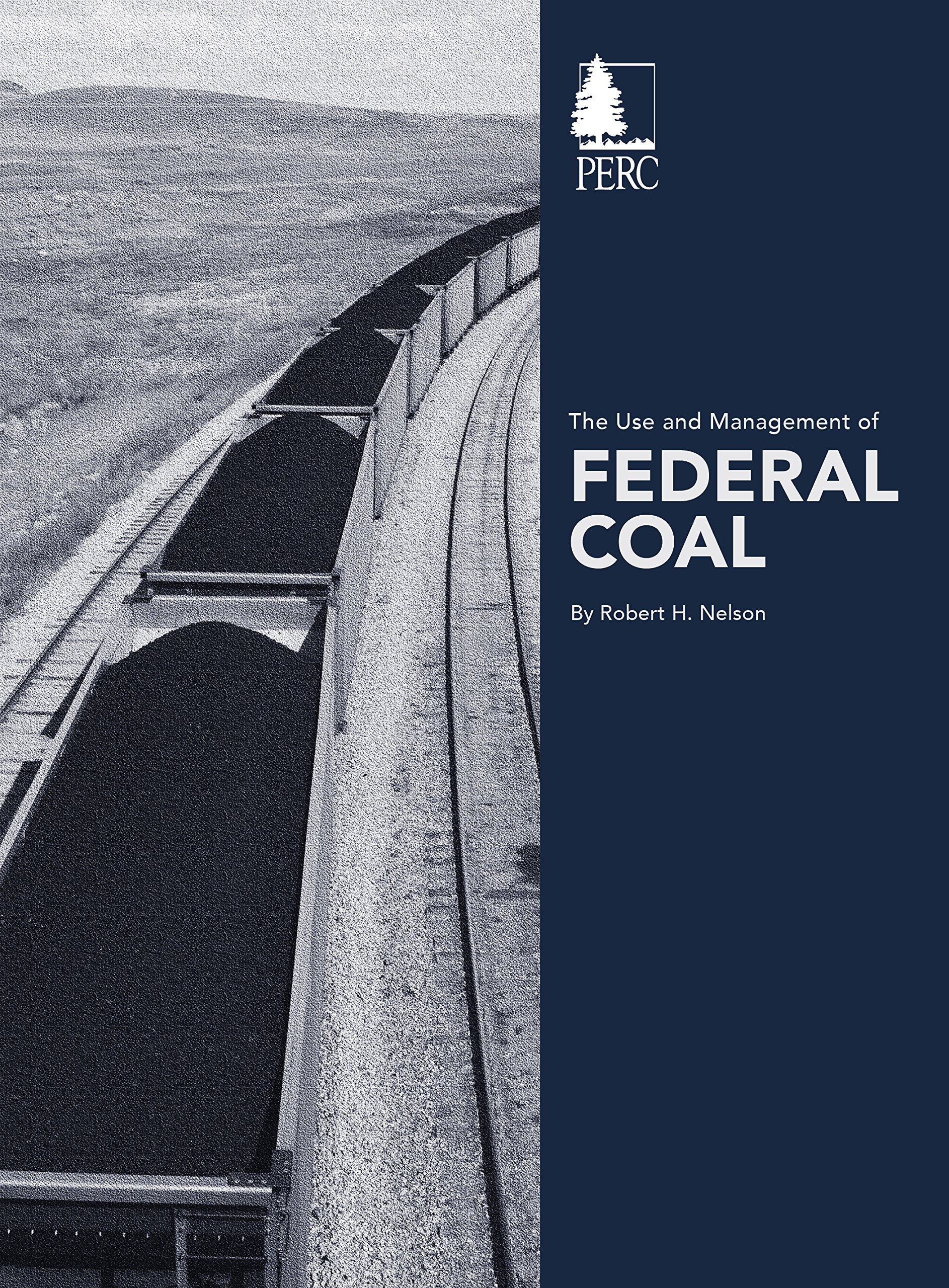 The Use and Management of Federal Coal