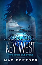 Key West: Two Birds One Stone: Cam Derringer Series Book Three