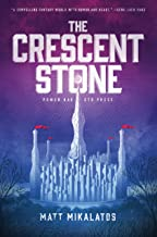 The Crescent Stone (The Sunlit Lands)