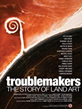 Troublemakers: The Story of Land and Art