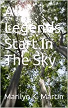 All Legends Start In The Sky