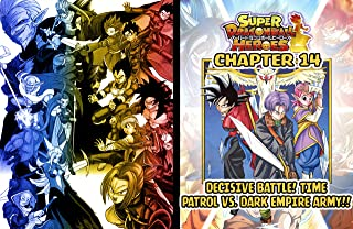 SUPER DRAGON BALL HEROES: DARK DEMON REALM MISSION CHAPTER 14- DECISIVE BATTLE! TIME PATROL VS. DARK EMPIRE ARMY!! (English Edition)