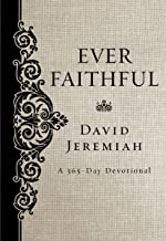 Ever Faithful: A 365-Day Devotional