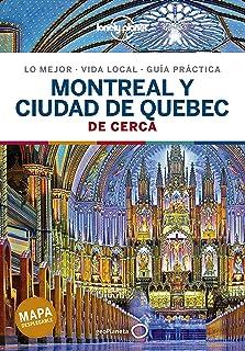 Montreal y ciudad de Quebec De cerca 1 (Guías De cerca Lonely Planet)