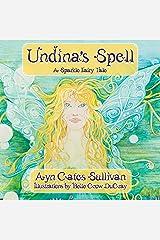Undina's Spell (Sparkle Fairy Fale) Kindle Edition