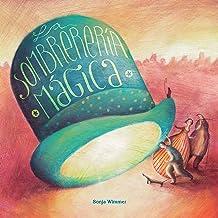 La sombrerería mágica (The Magic Hat Shop) (Spanish Edition)