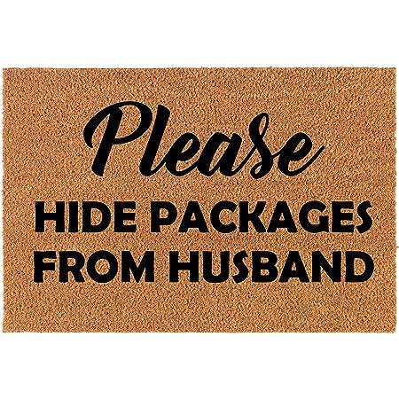 "Coir Doormat Front Door Mat New Home Closing Housewarming Gift Please Hide Packages from Husband Funny (30"" x 18"" Standard)"
