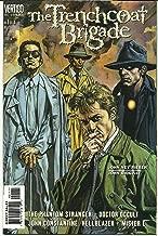 The Trenchcoat Brigade #1-4 (The Phantom Stranger; Doctor Occult; John Constantine, Hellblazer; Mister E)