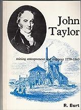 John Taylor: Mining entrepreneur and engineer, 1779-1863