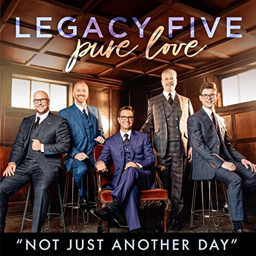 Legacy Five - Not Just Another Day (EP) 2019
