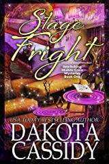 Stage Fright: A Paranormal Women's Fiction Novel (A Bewitching Midlife Crisis Mystery Book 1) Kindle Edition