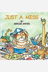 Just a Mess (Little Critter) (Look-Look) Paperback