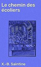 Livres Le chemin des écoliers: Promenade de Paris à Marly-le-Roy, en suivant les bords du Rhin PDF