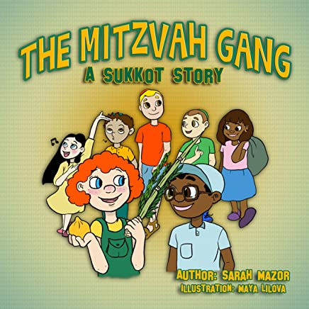5 Top Reviewed Brainy Books For Holiday >> The Mitzvah Gang A Sukkot Story Holidays Celebrations