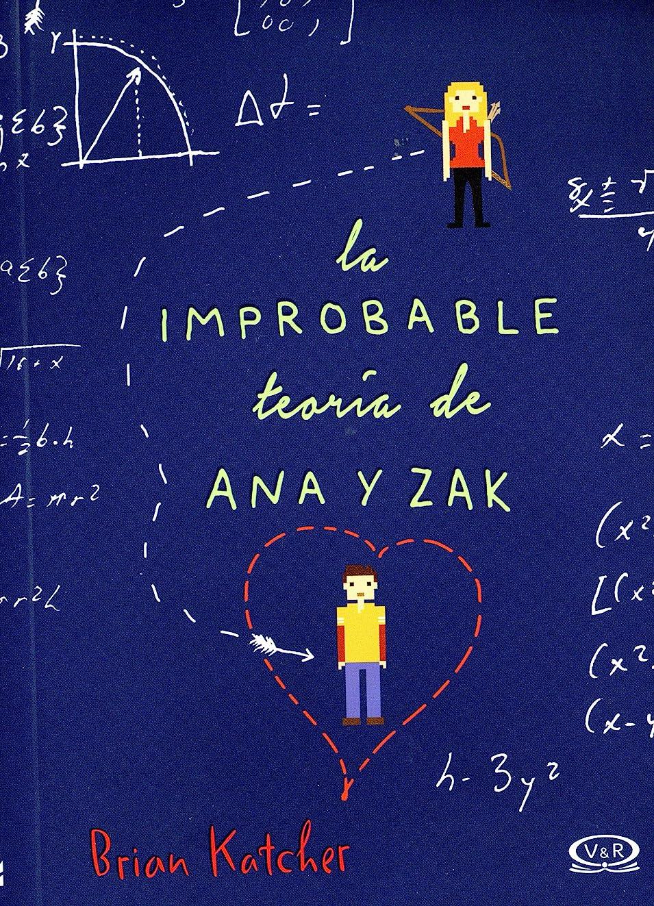 La improbable teoría de Ana y Zak (Spanish Edition)