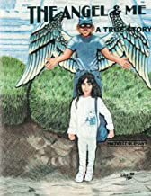 The Angel and Me