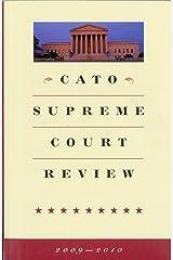 Cato Supreme Court Review, 2009-2010 Paperback
