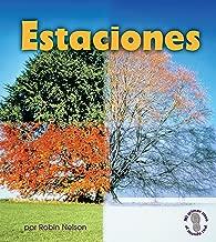 Estaciones (Seasons) (Mi primer paso al mundo real — Descubriendo los ciclos de la naturaleza (First Step Nonfiction — Discovering Nature's Cycles))