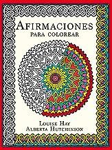 Afirmaciones para colorear (Terapias Mandalas) (Spanish Edition)