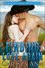 Finding Love Again (Crystal Lake, Montana Book 1) Kindle Edition